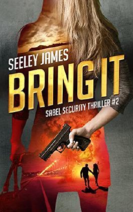 Bring It (Sabel Security Thriller Book 2)