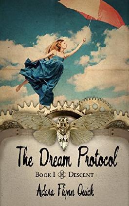 The Dream Protocol: Descent (Book I)