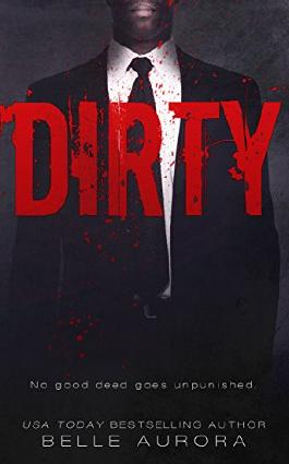 Dirty (Raw Family Book 2)