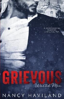 Grievous (Wanted Men) (Volume 5)