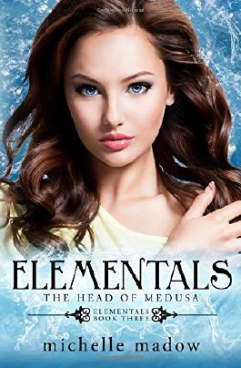 Elementals 3: The Head of Medusa: Volume 3