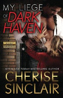 My Liege of Dark Haven (Mountain Masters & Dark Haven) (Volume 5)