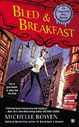 Bled & Breakfast: An Immortality Bites Mystery