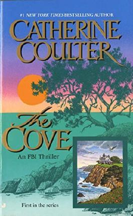 The Cove (An FBI Thriller)