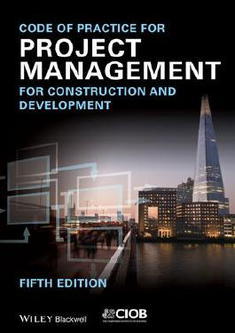 Code of Practice for Project Management for Construction and Development
