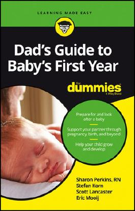 Dad's Guide to Baby's First Year For Dummies