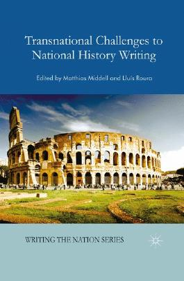 Transnational Challenges to National History Writing