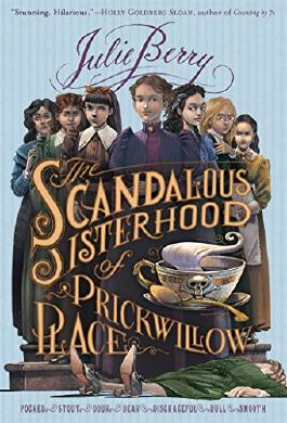 Scandalous Sisterhood of Prickwillow Place, The