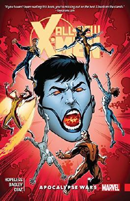All-New X-Men: Inevitable Vol. 2: Apocalypse Wars (All-New X-Men (2015-))