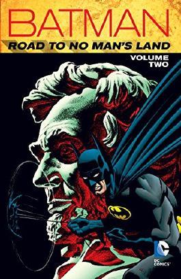 Batman: Road to No Man's Land Vol. 2