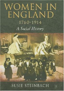 Women in England, 1760-1914: A Social History