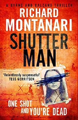 Shutter Man (Byrne and Balzano Book 9)