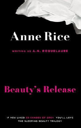 Beauty's Release: Number 3 in series (Sleeping Beauty)