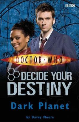Doctor Who: Dark Planet: Decide Your Destiny: Number 7: Decide Your Destiny No. 7