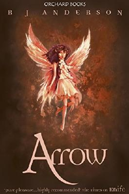 Knife: Arrow (Faery Rebels series Book 3)