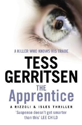 The Apprentice: (Rizzoli & Isles series 2)
