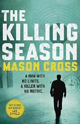 The Killing Season (Carter Blake Book 1)