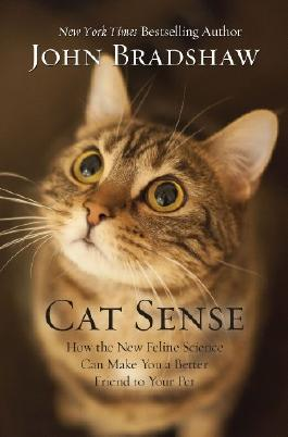 Cat Sense: How the New Feline Science Can Make You a Better Friend to Your Pet (Thorndike Press large print nonfiction)
