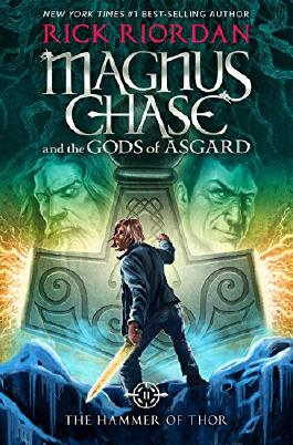 Magnus Chase and the Gods of Asgard - The Hammer of Thor