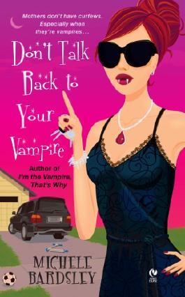 Don't Talk Back To Your Vampire (Broken Heart)