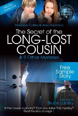 The Secret of the Long-Lost Cousin-Free Sample Story: Can You Solve the Mystery #1-Free Sample Story (Can you solve the mystery?)