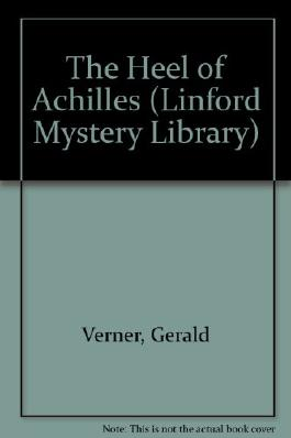 The Heel of Achilles (Linford Mystery Library)