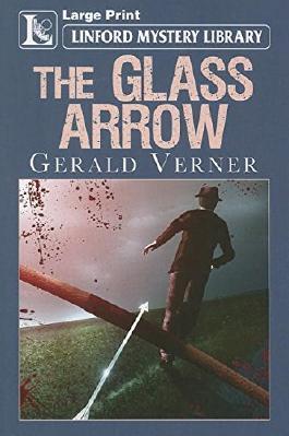 The Glass Arrow
