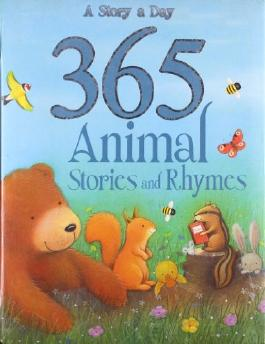 365 Animal Stories and Rhymes (365 Stories)