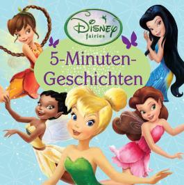 Disney: 5-Minuten-Geschichten: Fairies 2