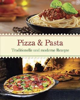 Italien: Pizza & Pasta