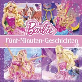 Barbie Story Collection - 5-Minuten-Geschichten