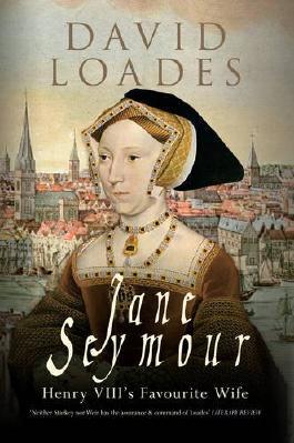 Jane Seymour: Henry VIII's Favourite Wife