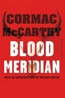 Blood Meridian: Picador Classic