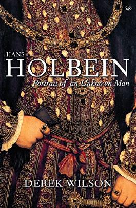 Hans Holbein: Portrait of an Unknown Man