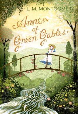 Anne of Green Gables (Vintage Classics)