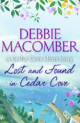 Lost and Found in Cedar Cove: A Rose Harbor short story