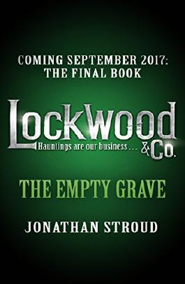 Lockwood & Co: The Empty Grave (Lockwood & Co.)