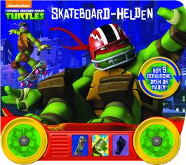 Teenage Mutant Ninja Turtles - Skateboard-Helden