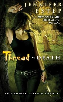 Thread of Death (Elemental Assassin Book 6)