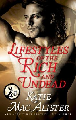 Lifestyles of the Rich and Undead (Dark Ones series)