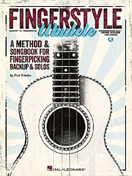 Fingerstyle Ukulele - A Method & Songbook For Fingerpicking Backup & Solos Book/Audio