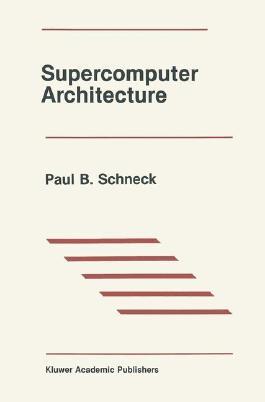 Supercomputer Architecture