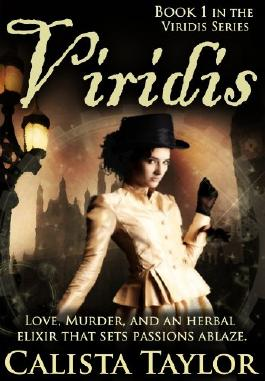 Viridis - A Steampunk Romance & Mystery (The Viridis Series Book 1)