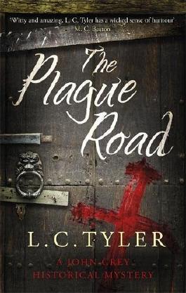 The Plague Road (A John Grey Historical Mystery)