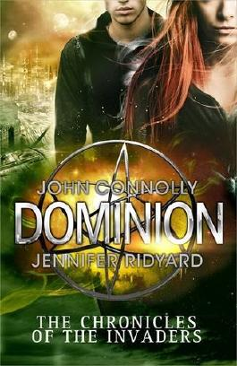 Dominion (Chronicles of the Invaders 3)