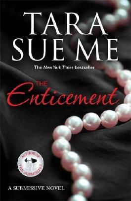 The Enticement: Submissive 4 (The Submissive Series)