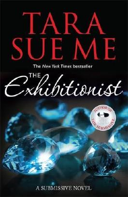 The Exhibitionist (The Submissive Series)