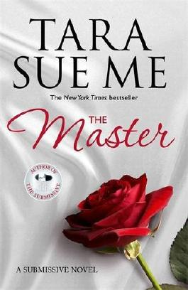 The Master: Submissive 7 (The Submissive Series)