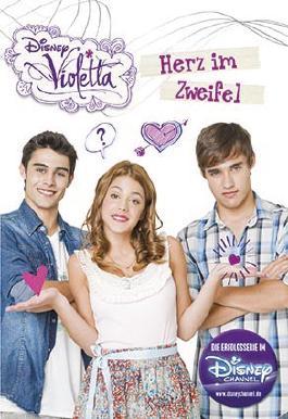Disney Violetta - Herz im Zweifel