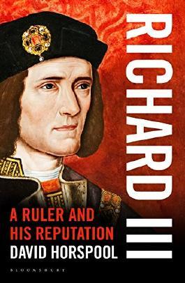 Richard III: A Ruler and his Reputation